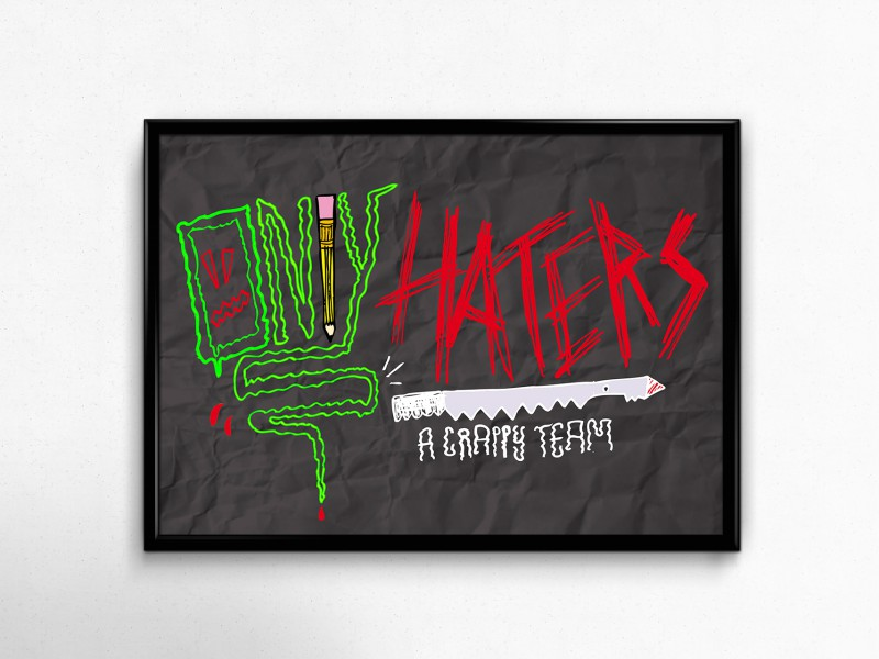 onlyhaters crappy poster
